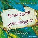 Paradiesvoll und geheimnisgrün | Helen Phillips