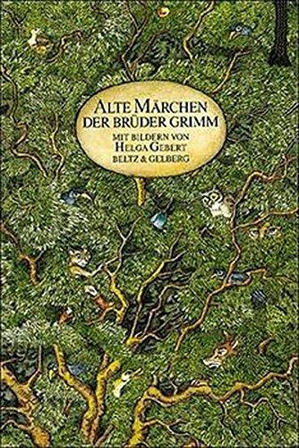 Alte Märchen der Brüder Grimm (Beltz & Gelberg)
