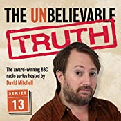 The Unbelievable Truth, Series 13 | Jon Naismith, Graeme Garden