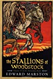 The Stallions of Woodstock: Volume VI of the Domesday Books (Domesday Books Series/Edward Marston, Vol 6)