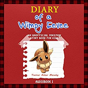 Pokemon Go: Diary of a Wimpy Eevee Audiobook