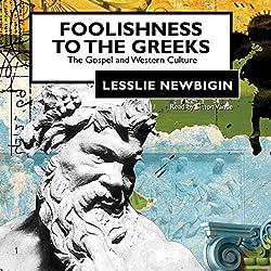 Foolishness to the Greeks
