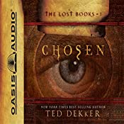 Chosen: The Books of History Chronicles | Ted Dekker