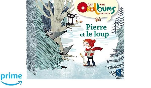 Pierre et le loup : Pack de 5 exemplaires Les mini Oralbums maternelle: Amazon.es: Chantal Tartare-Serrat, Mayana Itoïz: Libros en idiomas extranjeros