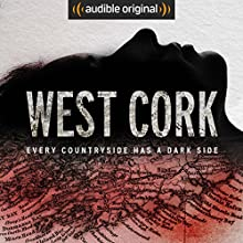 West Cork Radio/TV Program by Sam Bungey, Jennifer Forde Narrated by To Be Announced