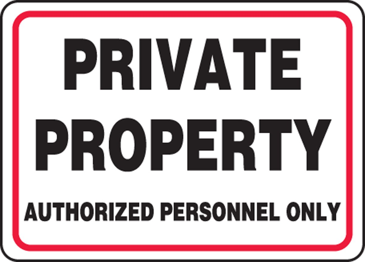 Accuform PRIVATE PROPERTY AUTHORIZED PERSONNEL ONLY (MATR536VA)