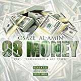 98 Money (feat. ThoroughBred, Ace Young) [Explicit]
