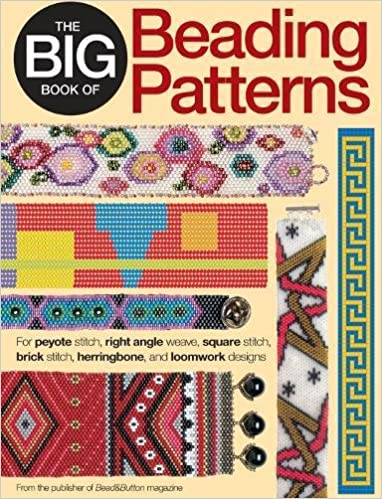 The Big Book of Beading Patterns: For Peyote Stitch, Square