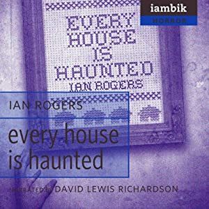 Every House Is Haunted Audiobook