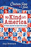 img - for Chicken Soup for the Soul: My Kind (of) America: 101 Stories about the True Spirit of Our Country book / textbook / text book