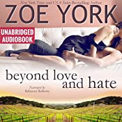 Beyond Love and Hate: Wardham Series, Book 4 | Zoe York