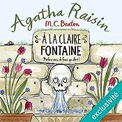 À la claire fontaine (Agatha Raisin enquête 7) | M. C. Beaton
