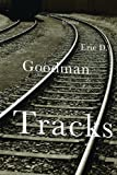 Image of Tracks: A Novel in Stories