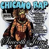 Chicano Rap Smooth Jams Vol. 2
