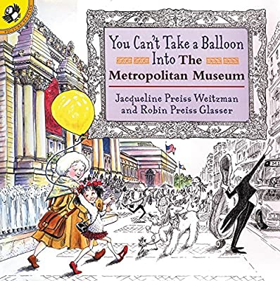 You Can't Take a Balloon into the Metropolitan Museum