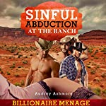 Sinful Abduction at the Ranch | Audrey Ashmore