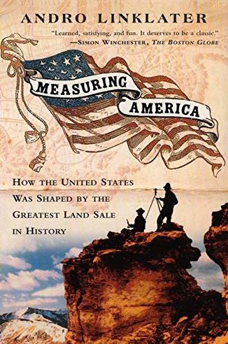Read Online Measuring America: How the United States Was Shaped By the Greatest Land Sale in History pdf epub
