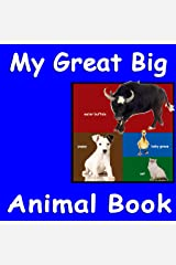 My Great Big Animal Book (Baby Animals 7) Kindle Edition
