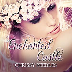 Enchanted Castle: A Novelette Audiobook
