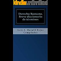 Derecho Romano (Spanish Edition)