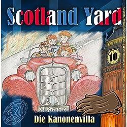 Die Kanonenvilla (Scotland Yard 10)