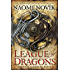 League of Dragons: A Novel of Temeraire