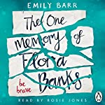 The One Memory of Flora Banks | Emily Barr