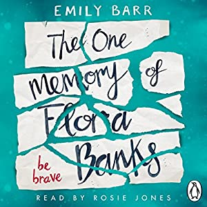 The One Memory of Flora Banks Audiobook
