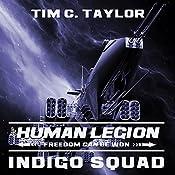 Indigo Squad: Human Legion Series # 2 | Tim C. Taylor