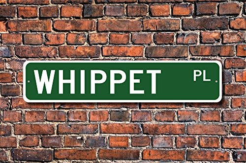 CELYCASY Whippet Whippet Sign Whippet Lover Custom Street SignQuality Metal Sign Dog Owner Sign Dog Lover Gift Gift for Dog Owner Friend -