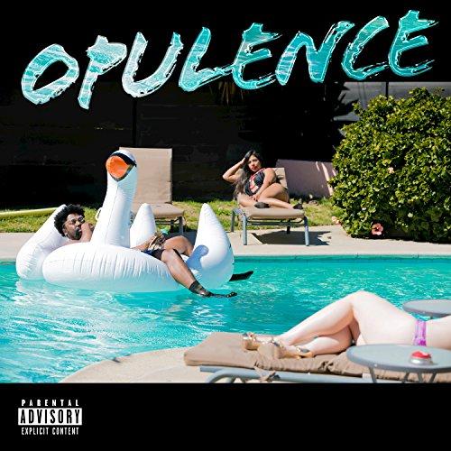 Opulence [Explicit]