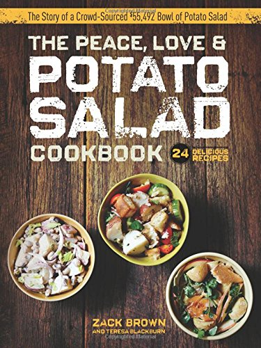 The Peace, Love & Potato Salad Cookbook by Zack Brown