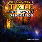 The Dawn of Redemption: The Hakima's Tale, Book 3 | Dedra Stevenson