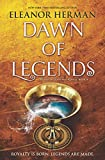 img - for Dawn of Legends (Blood of Gods and Royals) book / textbook / text book