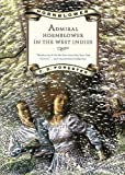 img - for Admiral Hornblower in the West Indies (Hornblower Saga) book / textbook / text book