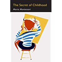 The Secret of Childhood: Facsimile of First Edition