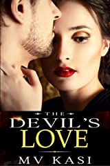 The Devil's Love: A Passionate Billionaire Romance Kindle Edition