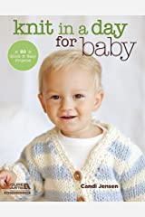 Knit in a Day for Baby Kindle Edition