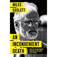 An Inconvenient Death: How the Establishment Covered Up the David Kelly Affair