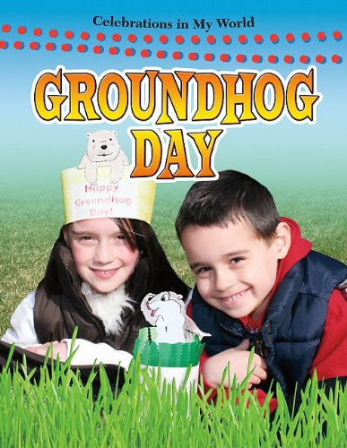 Download Groundhog Day (Celebrations in My World) ebook
