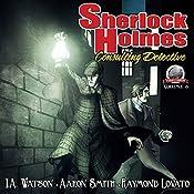 Sherlock Holmes: Consulting Detective, Volume 8 | I.A. Watson, Raymond Lovato, Aaron Smith