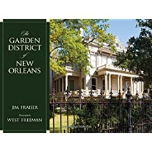 The Garden District of New Orleans