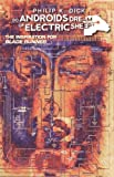 Do Androids Dream of Electric Sheep? Vol. 1 by Dick, Philip K. (2009) Hardcover