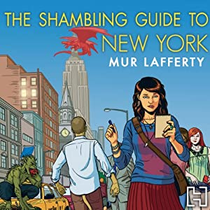 The Shambling Guide to New York City Hörbuch