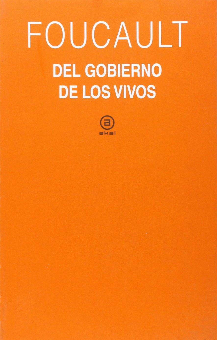 El gobierno de los vivos: Curso del Collège de France 1979 1980 Universitaria: Amazon.es: Michel Foucault, Horacio Pons: Libros