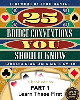 25 bridge conventions you should know part 1 learn these first 25 bridge conventions you should know ebook edition