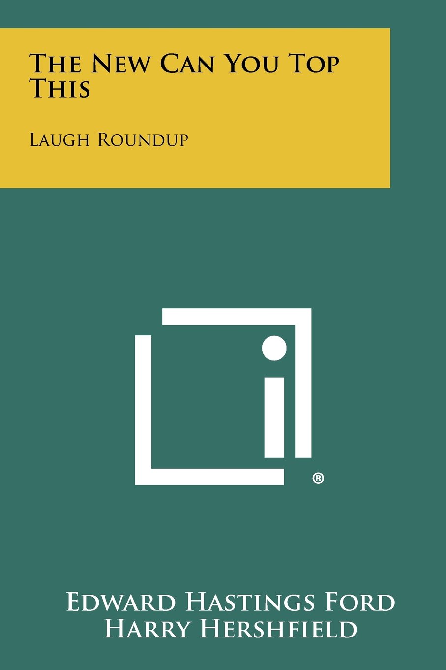 Download The New Can You Top This: Laugh Roundup PDF