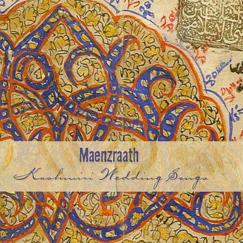 Maenzraath Kashmiri Wedding Songs By Manzoor Shah Amp Hasina