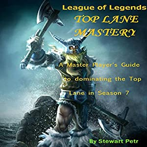 League of Legends Top Lane Mastery Audiobook
