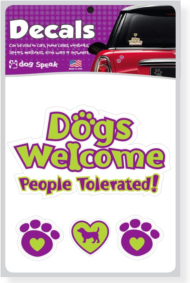 1 Large 3 Small Decals Dogs Welcome People Tolerated Decal Sheet with Four Decals